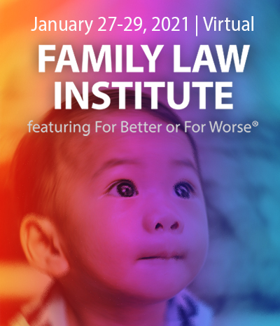 Family Law Institute 2021